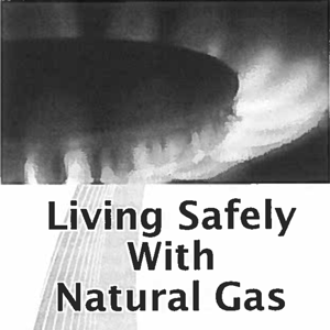 living safely with natural gas